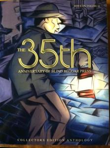 New Rain, Volume 11 The 35th Anniversary of Blind Beggar Press Collectors Edition Anthology Cover Design: Sheila Provost